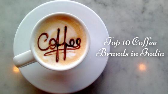 Top 10 Coffee Brands in India Must Buy Online 2020